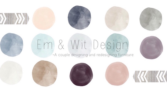 Introducing Em & Wit Furniture Design~collect, repair, refurb, repeat